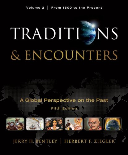 Traditions and Encounters A Global Perspective on the Past 5th 2011 9780077368036 Front Cover