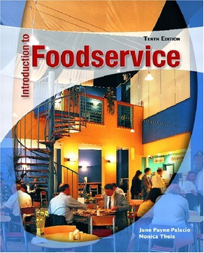 Introduction to Foodservice  10th 2005 9780130489036 Front Cover