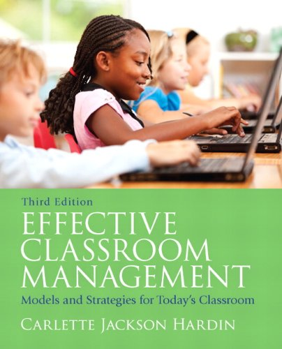 Effective Classroom Management Models and Strategies for Today's Classrooms 3rd 2012 edition cover