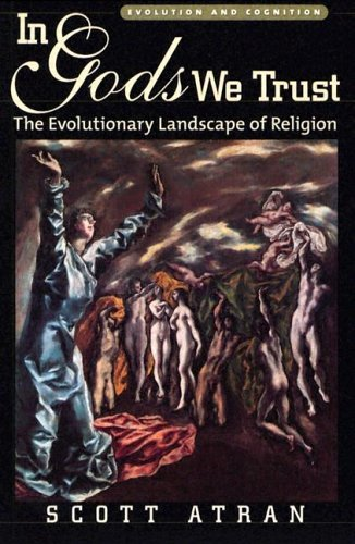 In Gods We Trust The Evolutionary Landscape of Religion  2005 edition cover