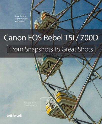 Canon EOS Rebel T5i / 700D From Snapshots to Great Shots  2014 edition cover