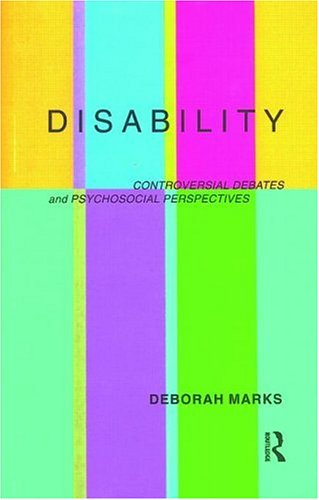 Disability Controversial Debates and Psychosocial Perspectives  1999 edition cover