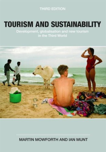 Tourism and Sustainability Development, Globalisation and New Tourism in the Third World 3rd 2009 (Revised) edition cover