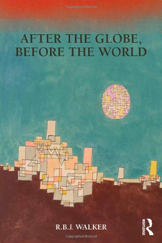 After the Globe, Before the World   2009 9780415779036 Front Cover
