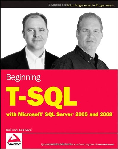 Beginning T-SQL with Microsoft SQL Server 2005 and 2008   2009 edition cover