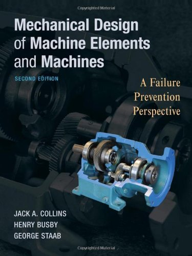 Mechanical Design of Machine Elements and Machines  2nd 2010 9780470413036 Front Cover