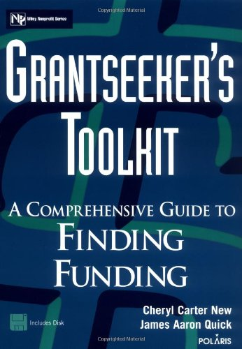 Grantseeker's Toolkit A Comprehensive Guide to Finding Funding  1997 edition cover