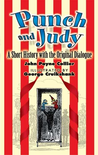 Punch and Judy A Short History with the Original Dialogue  2006 9780486449036 Front Cover