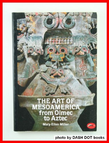 Art of MesoAmerica 1st 1986 9780500202036 Front Cover
