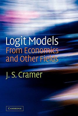 Logit Models from Economics and Other Fields   2010 9780521188036 Front Cover