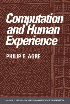 Computation and Human Experience   1997 9780521386036 Front Cover