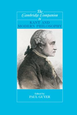 Cambridge Companion to Kant and Modern Philosophy   2006 9780521823036 Front Cover