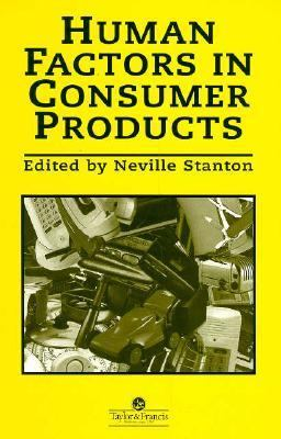 Human Factors in Consumer Products   1998 9780748406036 Front Cover