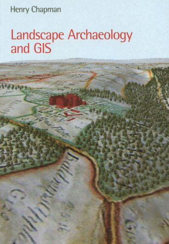 Landscape Archaeology and GIS   2006 edition cover