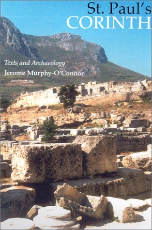 St. Paul's Corinth Texts and Archaeology 3rd 2002 9780814653036 Front Cover