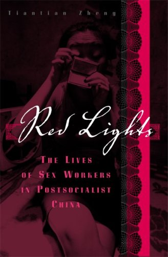 Red Lights The Lives of Sex Workers in Postsocialist China  2009 edition cover