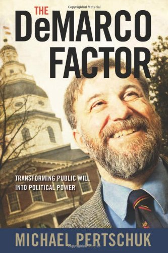 Demarco Factor Transforming Public Will into Political Power  2010 edition cover