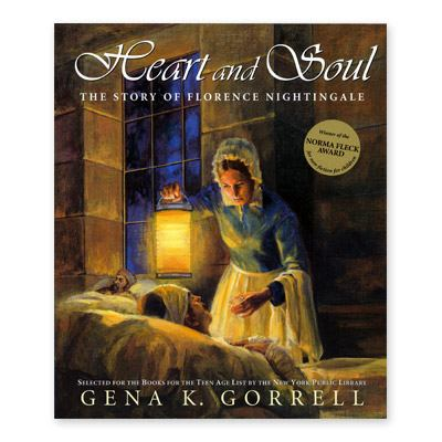 Heart and Soul The Story of Florence Nightingale  2005 9780887767036 Front Cover