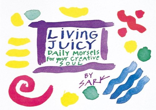 Living Juicy Daily Morsels for Your Creative Soul  1994 edition cover