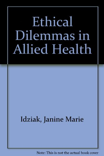 Ethical Dilemmas in Allied Health  Revised 9780965935036 Front Cover