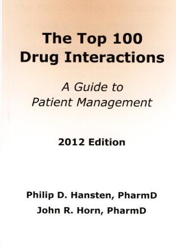 Top 100 Drug Interactions A Guide to Patient Management  2012 9780981944036 Front Cover