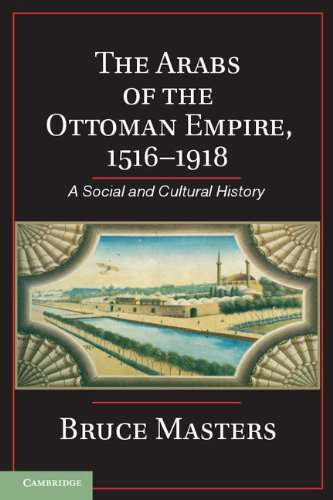 Arabs of the Ottoman Empire, 1516-1918 A Social and Cultural History  2013 edition cover