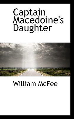 Captain Macedoine's Daughter:   2009 edition cover