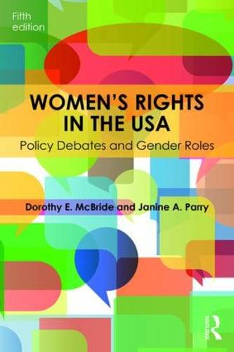 Women's Rights in the USA Policy Debates and Gender Roles 5th 2011 (Revised) 9781138833036 Front Cover