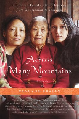Across Many Mountains: A Tibetan Family's Epic Journey from Oppression to Freedom  2012 edition cover