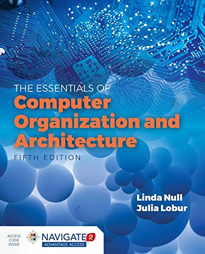 Essentials of Computer Organization and Architecture:   2018 9781284123036 Front Cover