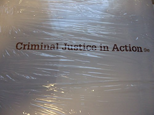 Criminal Justice in Action:   2016 9781305664036 Front Cover