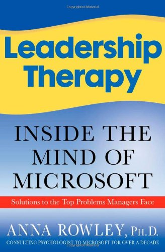 Leadership Therapy Inside the Mind of Microsoft  2007 9781403984036 Front Cover