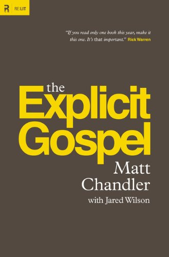 Explicit Gospel   2012 9781433530036 Front Cover