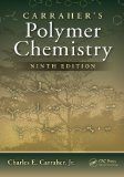 Carraher's Polymer Chemistry, Ninth Edition  9th 2013 (Revised) edition cover
