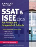 Kaplan SSAT and ISEE 2015: for Private and Independent School Admissions  Revised edition cover