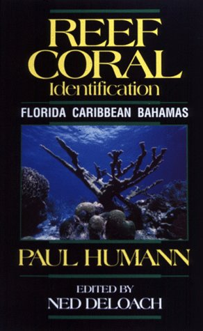 Reef Coral Identification Florida Caribbean Bahamas 1st edition cover