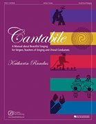 Cantabile A Manual about Beautiful Singing for Singers, Teachers of Singing and Choral Conductors N/A edition cover