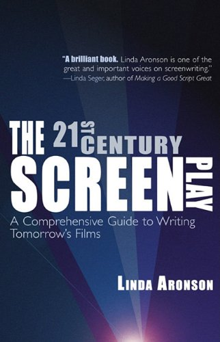 21st-Century Screenplay A Comprehensive Guide to Writing Tomorrow's Films  2010 edition cover