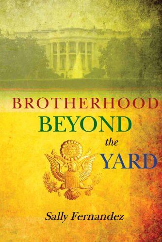 Brotherhood Beyond the Yard   2011 9781939447036 Front Cover