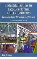 Industrialization in Late-Developing ASEAN Countries Cambodia, Laos, Myanmar, and Vietnam  2010 edition cover