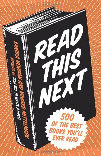 Read This Next 500 of the Best Books You'll Ever Read  2010 9780061856037 Front Cover