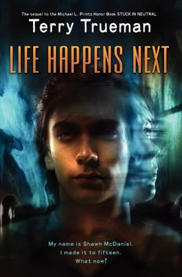 Life Happens Next   2012 9780062028037 Front Cover