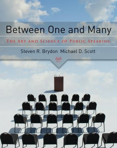 Between One and Many The Art and Science of Public Speaking 6th 2008 edition cover