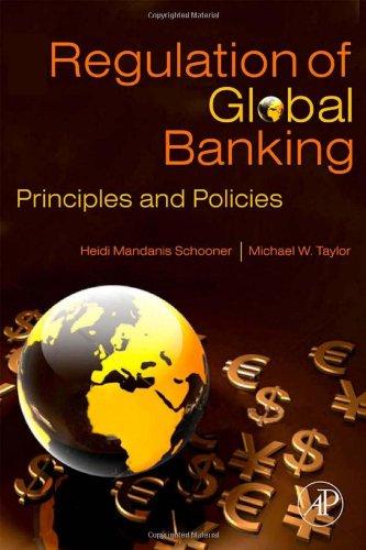 Global Bank Regulation Principles and Policies  2009 edition cover
