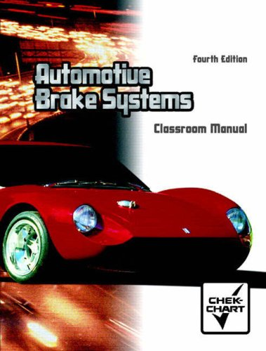Automotive Brake Systems  4th 2006 (Revised) 9780130482037 Front Cover