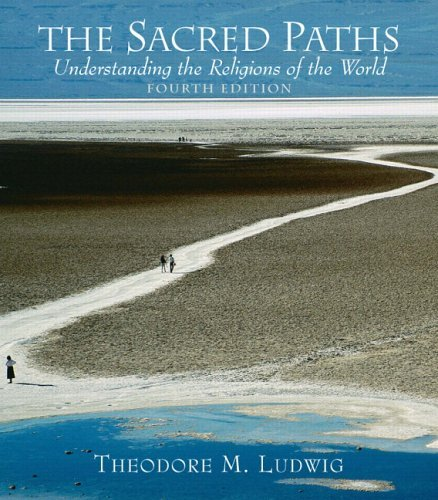 Sacred Paths Understanding the Religions of the World 4th 2006 (Revised) edition cover