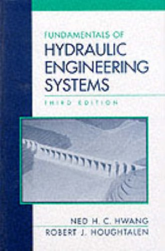 Fundamentals of Hydraulic Engineering Systems  3rd 1996 (Revised) 9780131766037 Front Cover