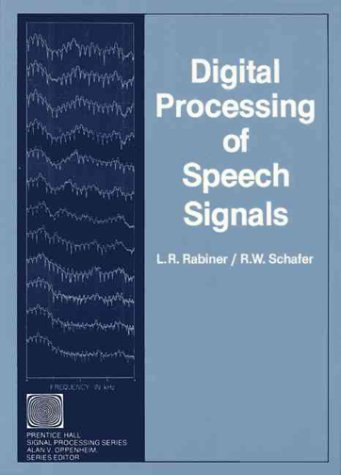 Digital Processing of Speech Signals  1st 1979 edition cover