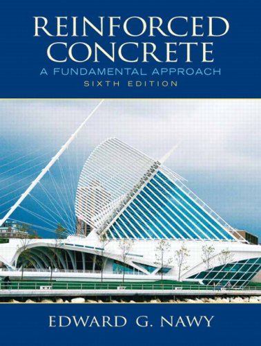 Reinforced Concrete A Fundamental Approach 6th 2009 9780132417037 Front Cover