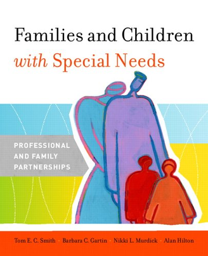 Families and Children with Special Needs Professional and Family Partnerships  2006 9780135700037 Front Cover